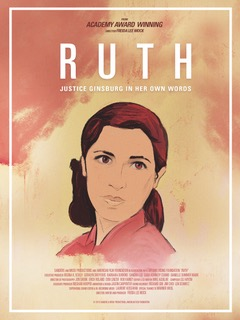 Must See! RUTH: Justice Ginsburg in Her Own Words - A documentary by Freida Lee Mock