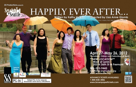April 27-May 26: Sex in Seattle 20: Happily Ever After . . ..